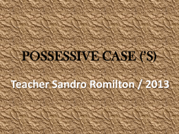 POSSESSIVE CASE (`S)