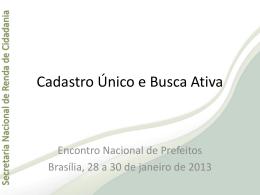 29/01 - 14h - Cadastro Único e Busca Ativa Secretaria Nacional de
