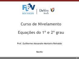 Aula 2 (17/05/2014) - Equações do 1o e 2o grau