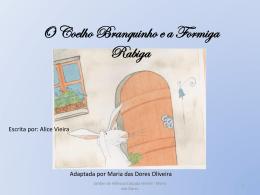 O Coelho Branquinho e a Formiga Rabiga