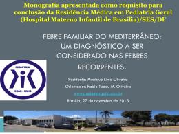 Febre Familiar do Mediterrâneo: Um diagnóstico a ser considerado