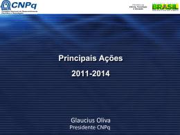 CNPq – Principais Ações/2011-2014