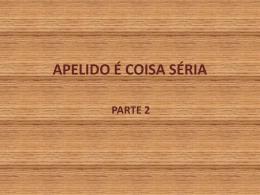APELIDO É COISA SÉRIA 2