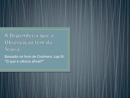 A_Depend_cia_que_a_Observa__o_tem_da_Teoria