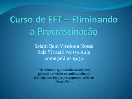 Curso de EFT – Eliminando a Procrastinação