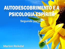 3) Autodescobrimento e a Psicologia Espírita (2)