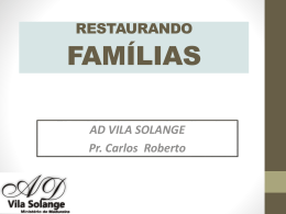 Restaurador - AD Vila Solange
