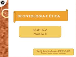 Teorias sobre Bioética