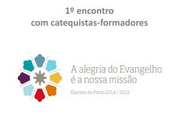 1º encontro com catequistas-formadores