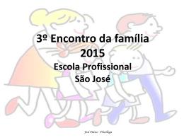 3º Encontro de Pais da Escola São José