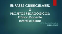 Ênfases Curriculares – Profa. Deuzimar Serra - PROG