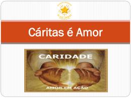 Cáritas é Amor CARIDADE
