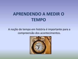 APRENDENDO A MEDIR O TEMPO