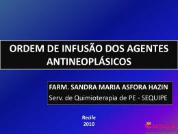 Ordem de Infusão dos Agentes Antineoplásticos