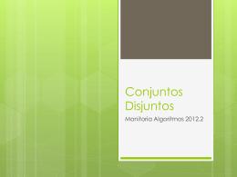 Conjuntos Disjuntos - Centro de Informática da UFPE