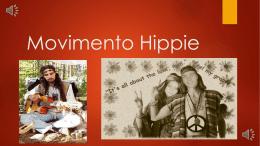 Movimento Hippie - COLÉGIO ESTADUAL PROFESSORA LEONOR