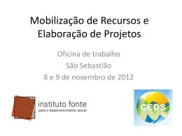 Mobilização de recursos e elaboração de projetos