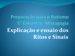 Batismo 5 Encontro Mistagogia - Paróquia São Paulo Apóstolo