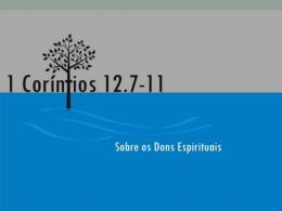 Estudo sobre Dons Espirituais - Igreja do Nazareno de Jaguariúna