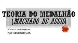 TEORIA DO MEDALHÃO (MACHADO DE ASSIS)