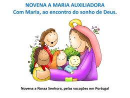 NOVENA A MARIA AUXILIADORA Com Maria, ao encontro do