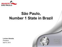Porque São Paulo é o melhor Estado para se investir no Brasil?
