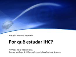 Por quê estudar IHC?