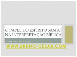 o papel do espírito santo na interpretação bíblica - Bruno