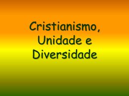 Cristianismo_Unidade_e_Diversidade