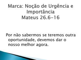6 - Marca - Noção de urgência e importância.ppt
