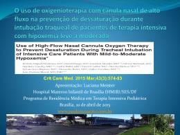 O uso de oxigenioterapia com cânula nasal de alto fluxo na
