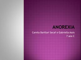 Como é o paciente com anorexia?