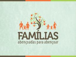 Uma família não é abençoada, quando seus membros têm corações