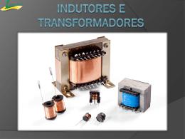 Indutores e Transformadores