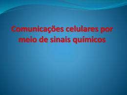 Comunicações celulares por meio de sinais químicos