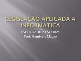LEGISLAÇÃO APLICADA A INFORMÁTICA,