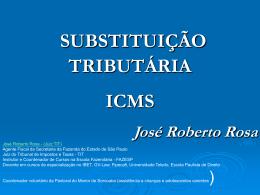 Substituição Tributária José_Roberto_Rosa