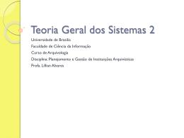 Teoria Geral dos Sistemas - Universidade de Brasília