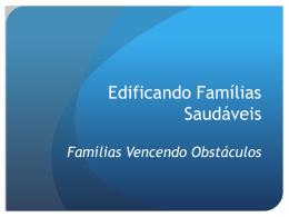 Edificando Famílias Saudáveis
