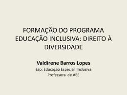 Fundamentos Legais e Pedagógicos da Educação Inclusiva