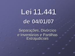 Apresentação sobre a Lei 11.441.