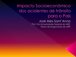 """2. """"Impacto Socioeconômico dos acidentes de trânsito para o País"""""""