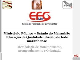 Apresentação EFG.MA. Metodologia do Trabalho de Monitoramento