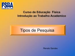 Tipos de Pesquisa - Ed Física 2015.1