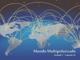 Mundo multipolarizado - Escola Cultural Brasileira