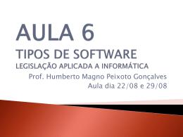 Aula6 - tipos de software - Humberto Magno Peixoto Gonçalves