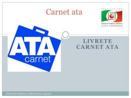 Livrete Carnet ATA - Câmara do Comércio e Indústria Luso