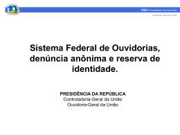 Sistema Federal de Ouvidoria - Denúncia anônima