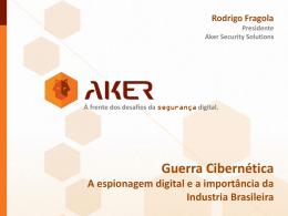 Guerra Cibernética - AKER   04/09/2014