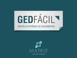 GED FACIL - Matriz Consultoria e Informática